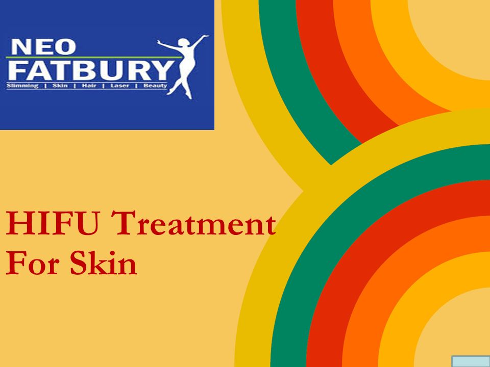 HIFU Treatment For Skin  Get A Glowing And Youthful Skin