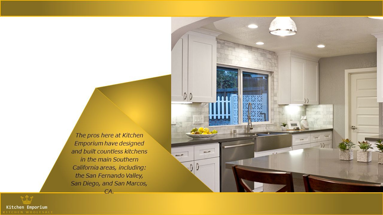 ... At Kitchen Emporium Have Designed And Built Countless Kitchens In The  Main Southern California Areas, Including: The San Fernando Valley, San  Diego, ...