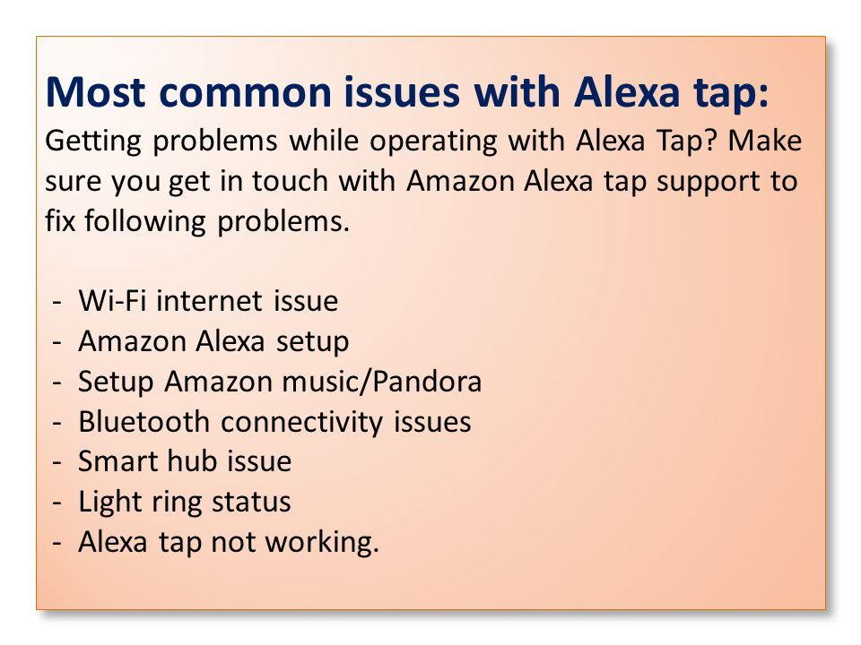 Amazon Alexa Tap Support And Troubleshooting ppt download