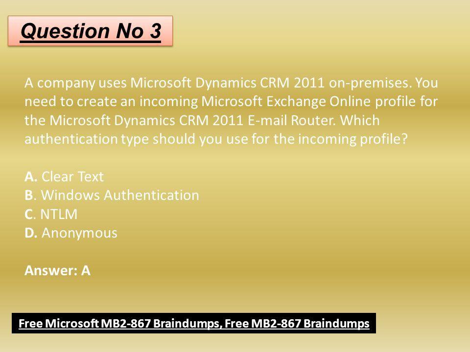 Get Updated Free Microsoft MB Braindumps   Dumps4download