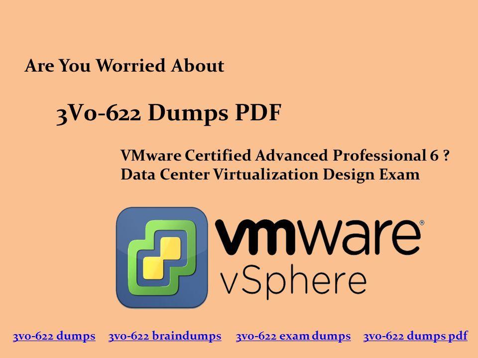 3V0-622 Dumps PDF VMware Certified Advanced Professional 6