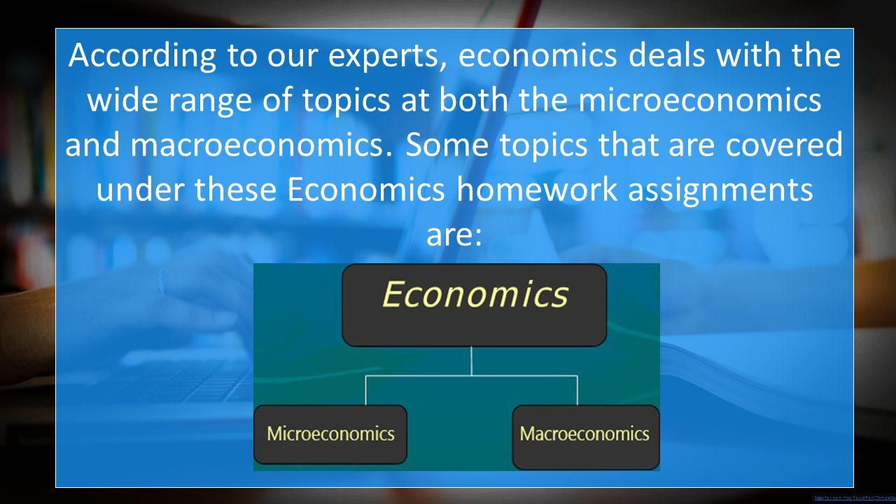 Economics assignment help and related concerns sage fox free sage fox free powerpoint templates according to our experts economics deals with toneelgroepblik Image collections