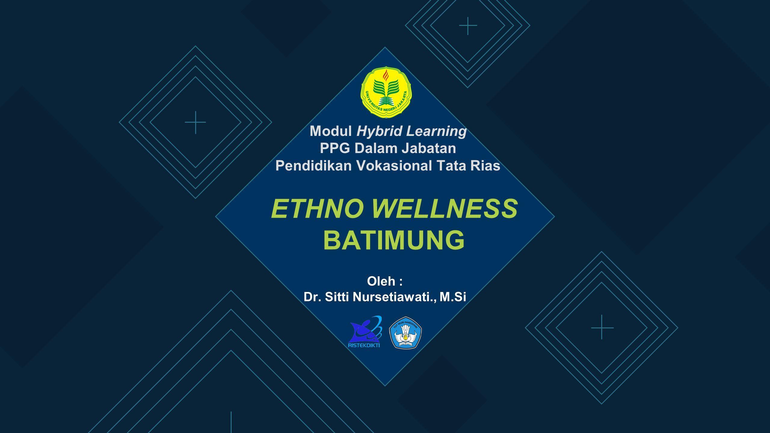 ETHNO WELLNESS BATIMUNG Oleh   Dr. Sitti Nursetiawati. 45f6efea42