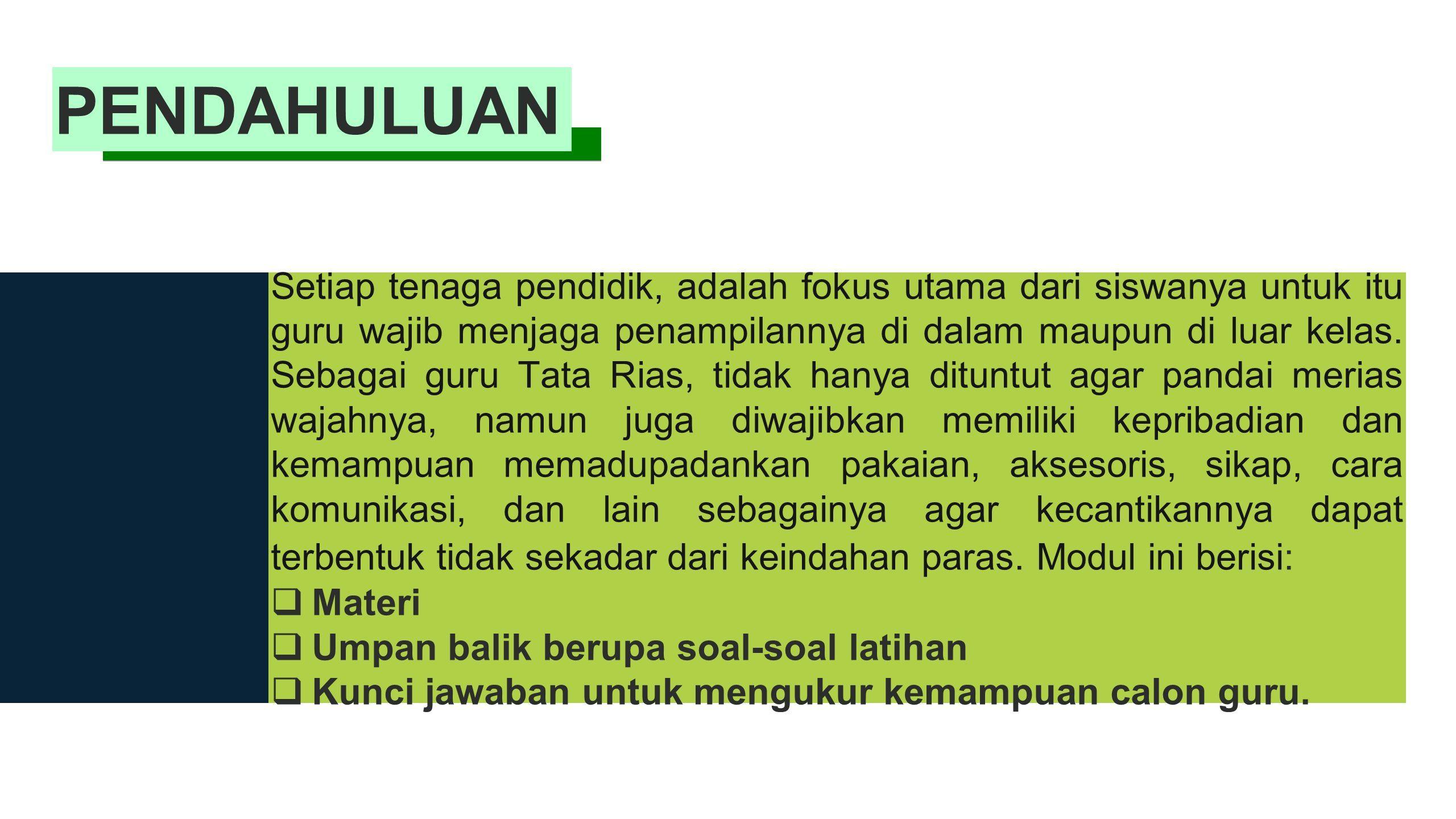 PENAMPILAN GURU TATA RIAS Oleh   Dr. Sitti Nursetiawati. 262502816a