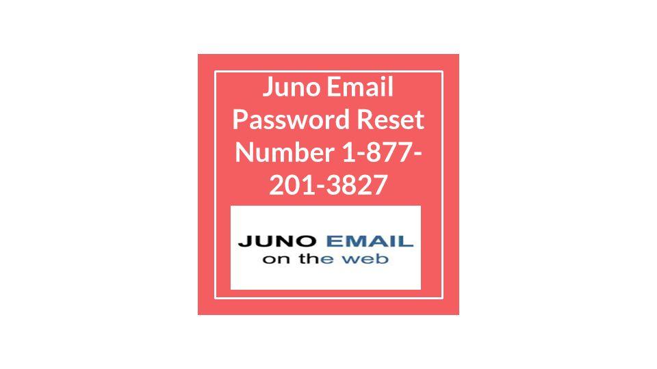 Juno Password Reset Number Ppt Download