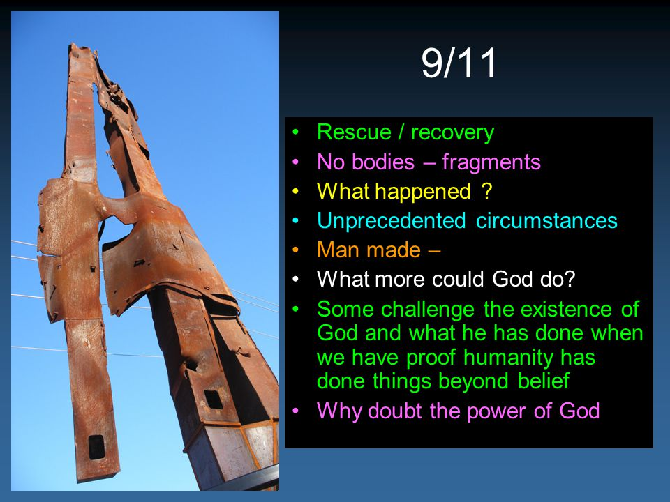 9/11 Rescue / recovery No bodies – fragments What happened .