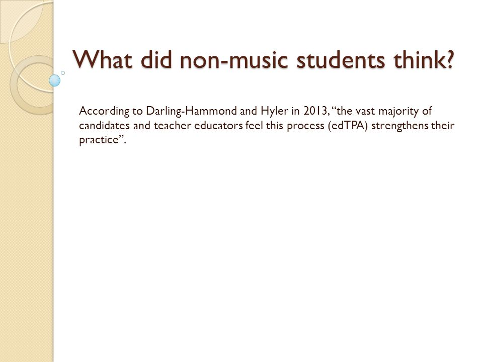 What did non-music students think. What did non-music students think.