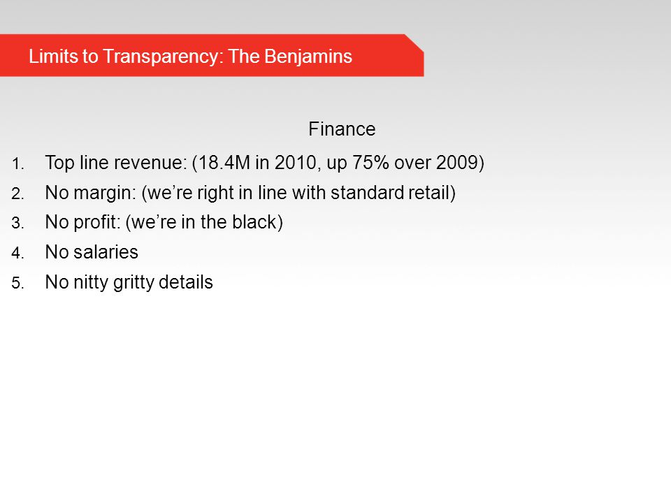 Limits to Transparency: The Benjamins Finance 1.
