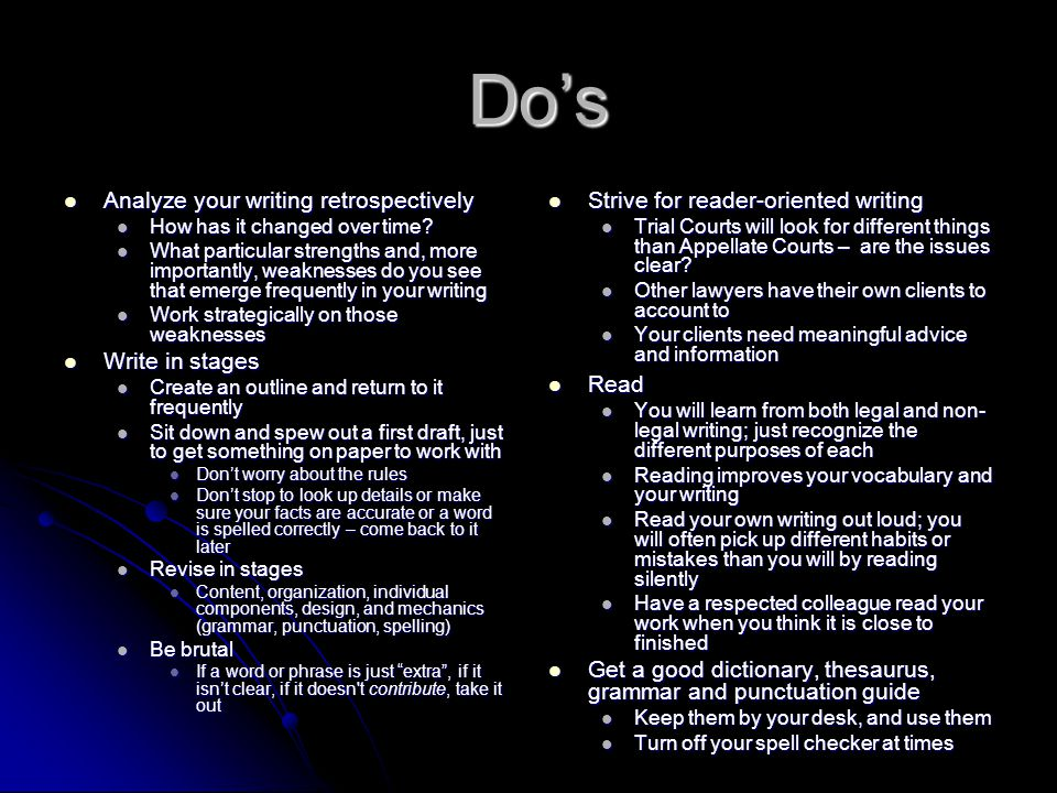 Do's Do's Analyze your writing retrospectively Analyze your writing retrospectively How has it changed over time.