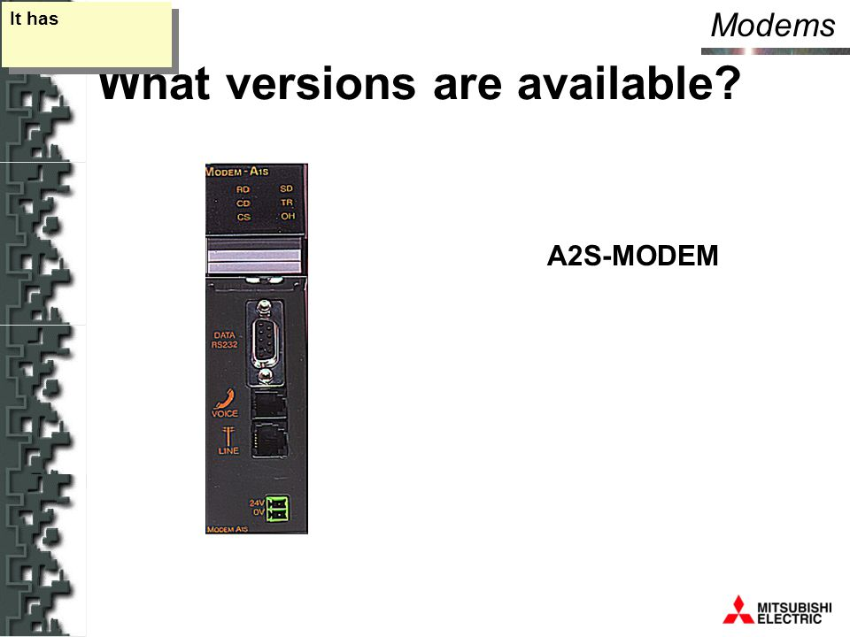 Modems What versions are available It has A2S-MODEM