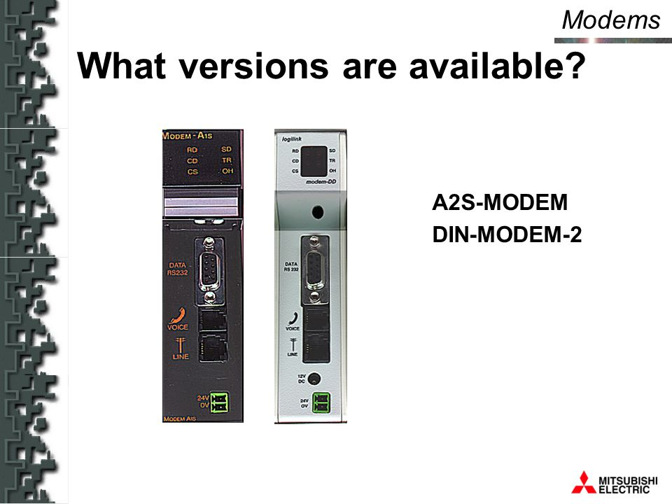 Modems What versions are available A2S-MODEM DIN-MODEM-2