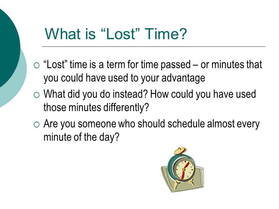 What is Lost Time.