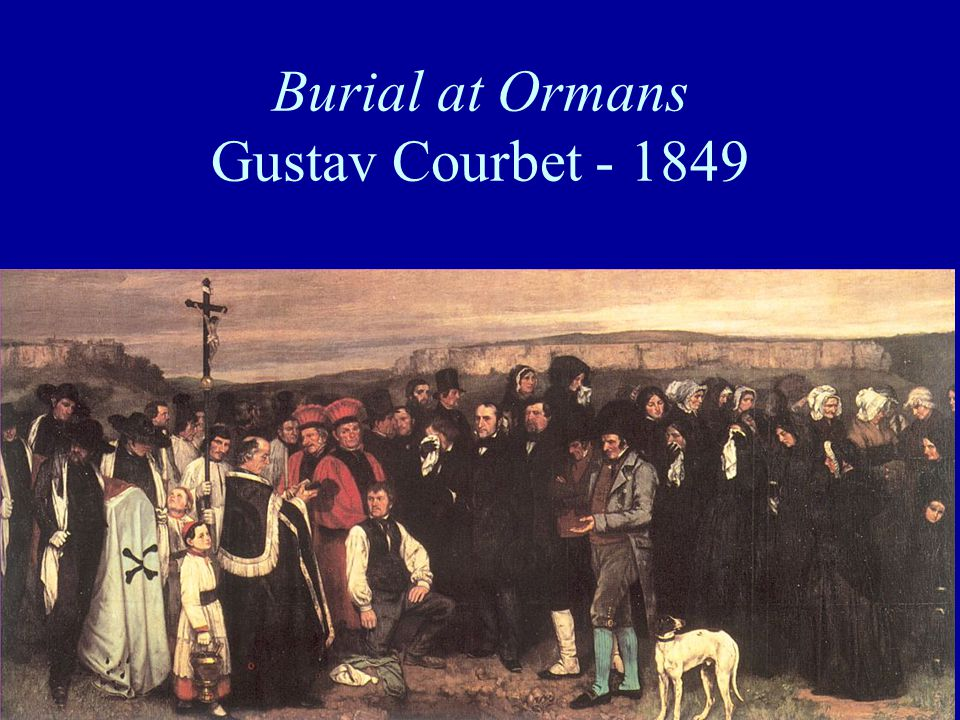Burial at Ormans Gustav Courbet - 1849