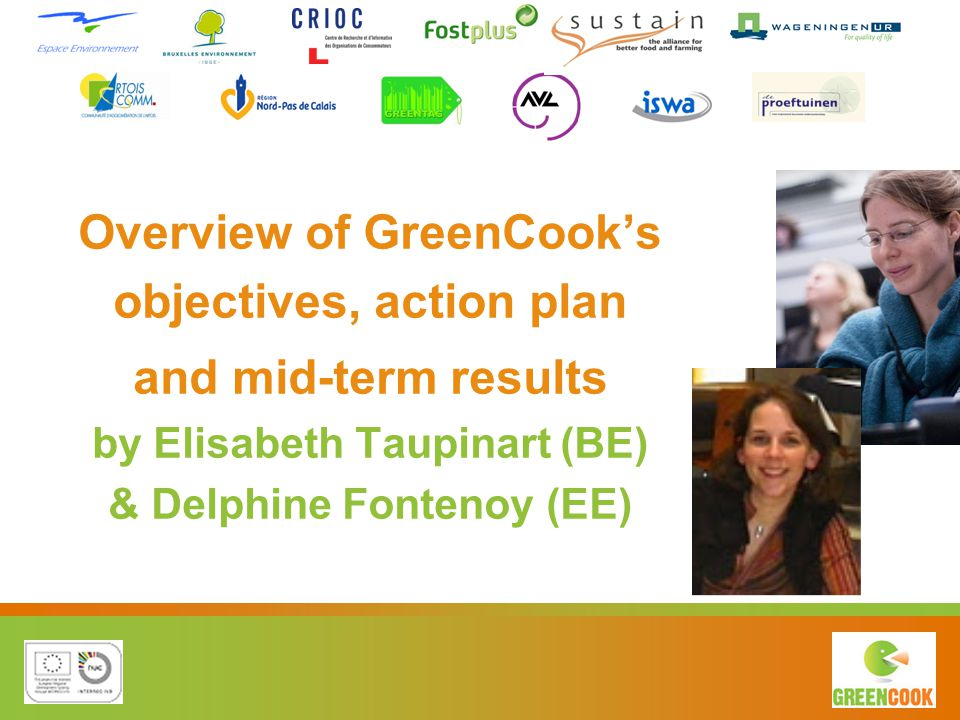 Overview of GreenCook's objectives, action plan and mid-term results by Elisabeth Taupinart (BE) & Delphine Fontenoy (EE)