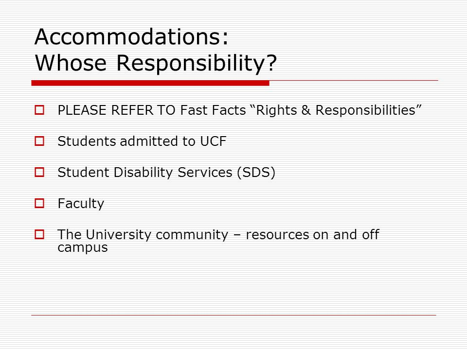 Accommodations: Whose Responsibility.