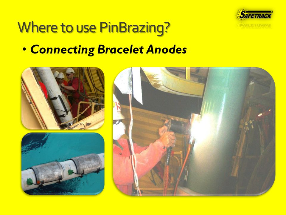 Where to use PinBrazing Connecting Bracelet Anodes