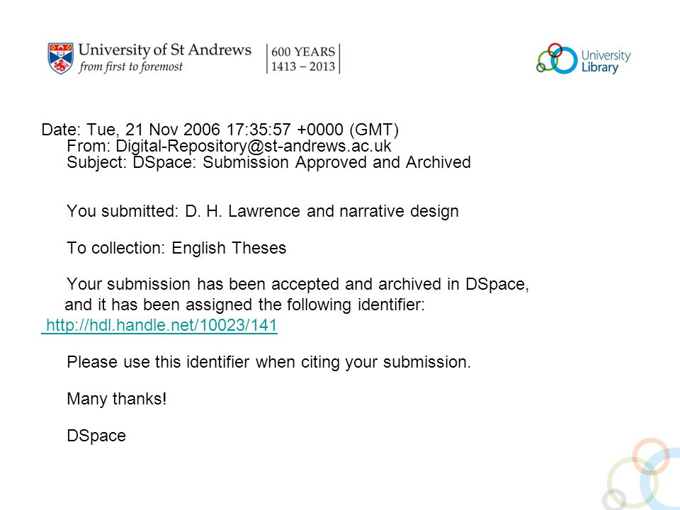 Date: Tue, 21 Nov 2006 17:35:57 +0000 (GMT) From: Digital-Repository@st-andrews.ac.uk Subject: DSpace: Submission Approved and Archived You submitted: D.