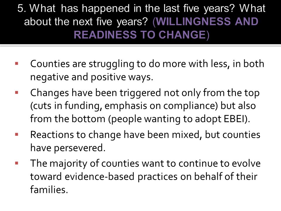  Counties are struggling to do more with less, in both negative and positive ways.