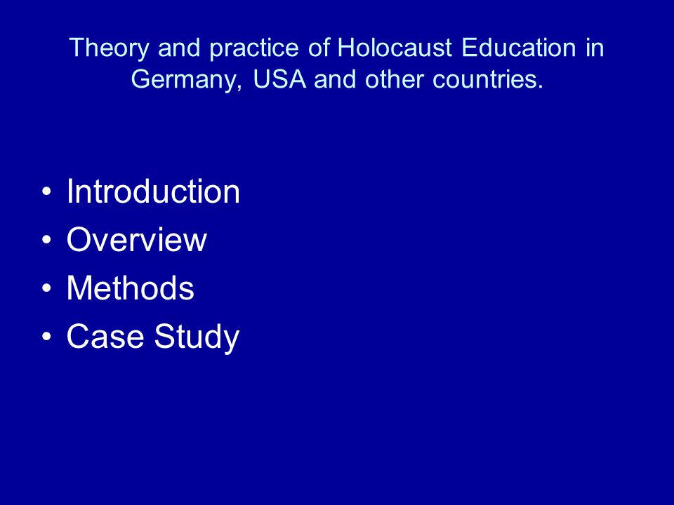 Theory and practice of Holocaust Education in Germany, USA and other countries.