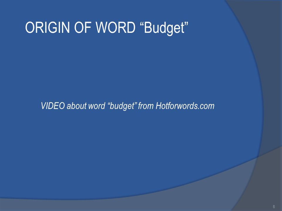 ORIGIN OF WORD Budget 8 VIDEO about word budget from Hotforwords.com