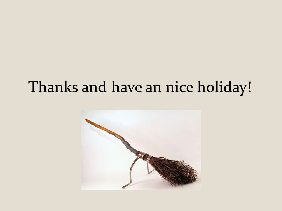 Thanks and have an nice holiday!
