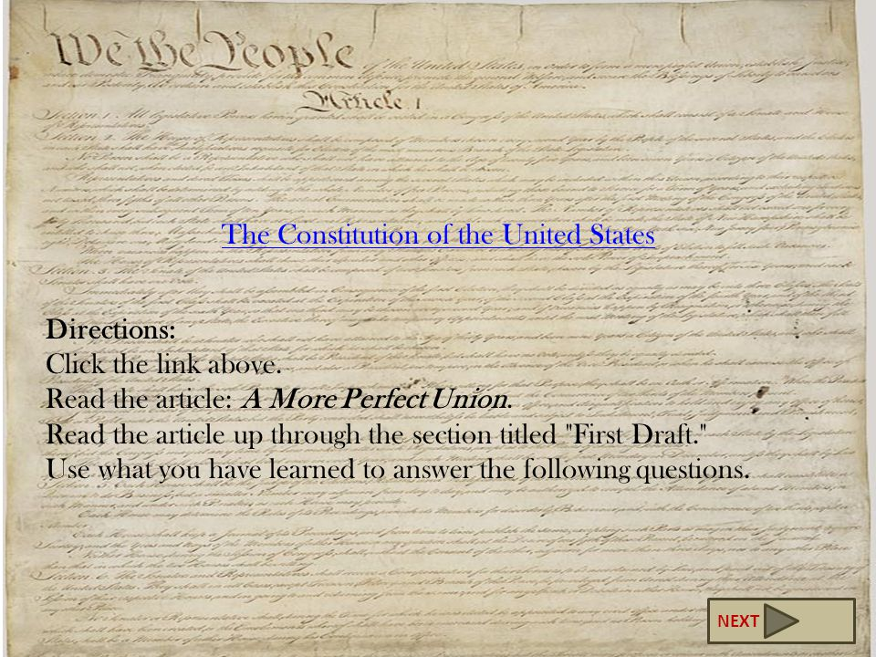 The Constitution of the United States Directions: Click the link above.