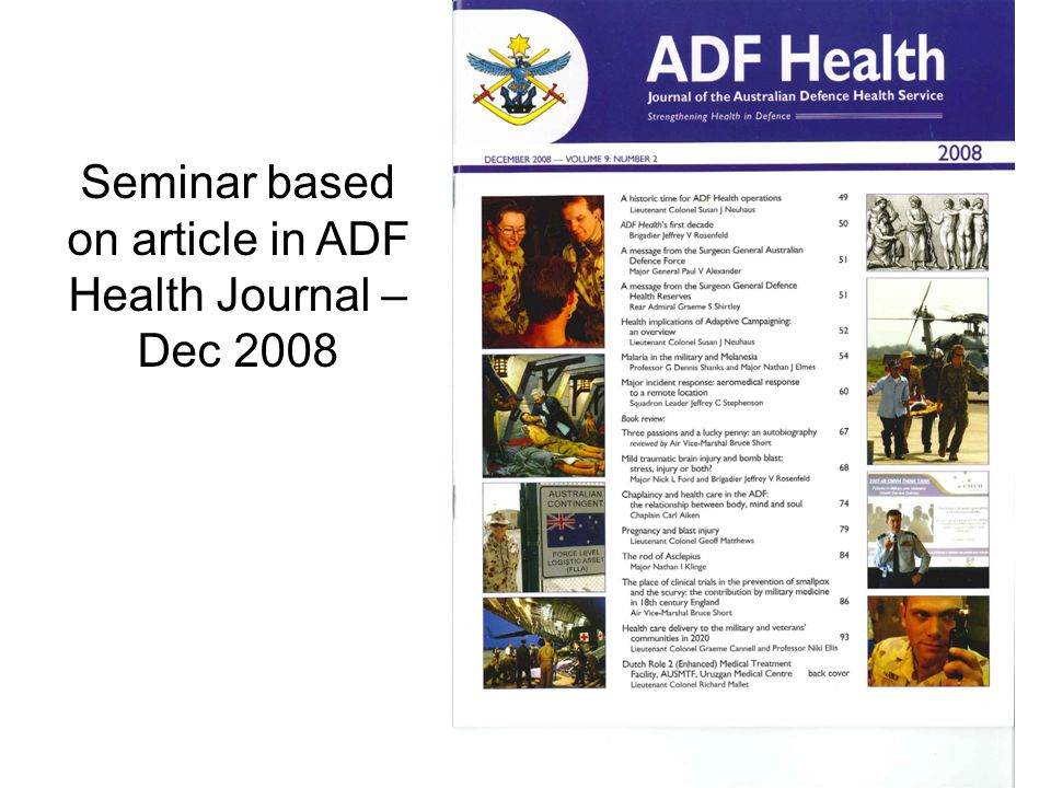 Seminar based on article in ADF Health Journal – Dec 2008