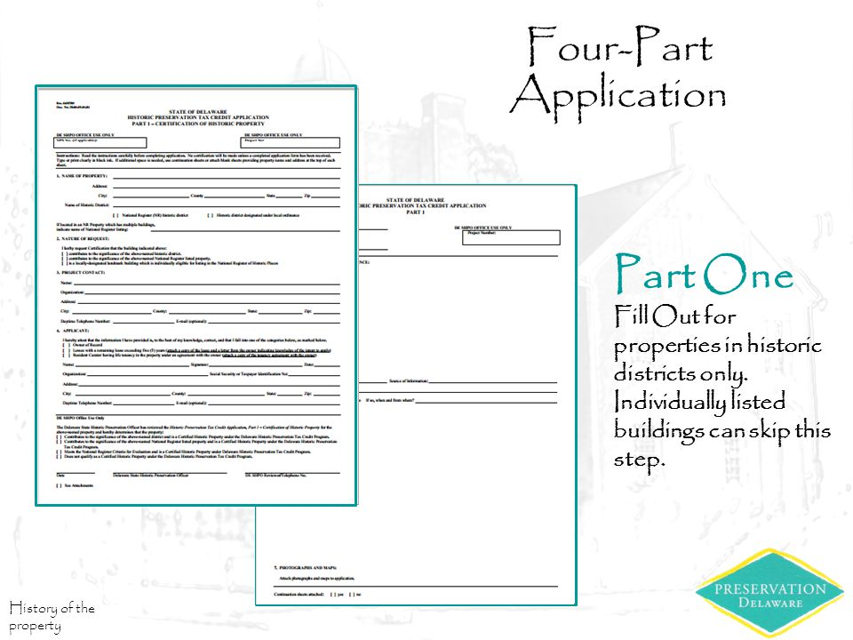 Four-Part Application Part One Fill Out for properties in historic districts only.