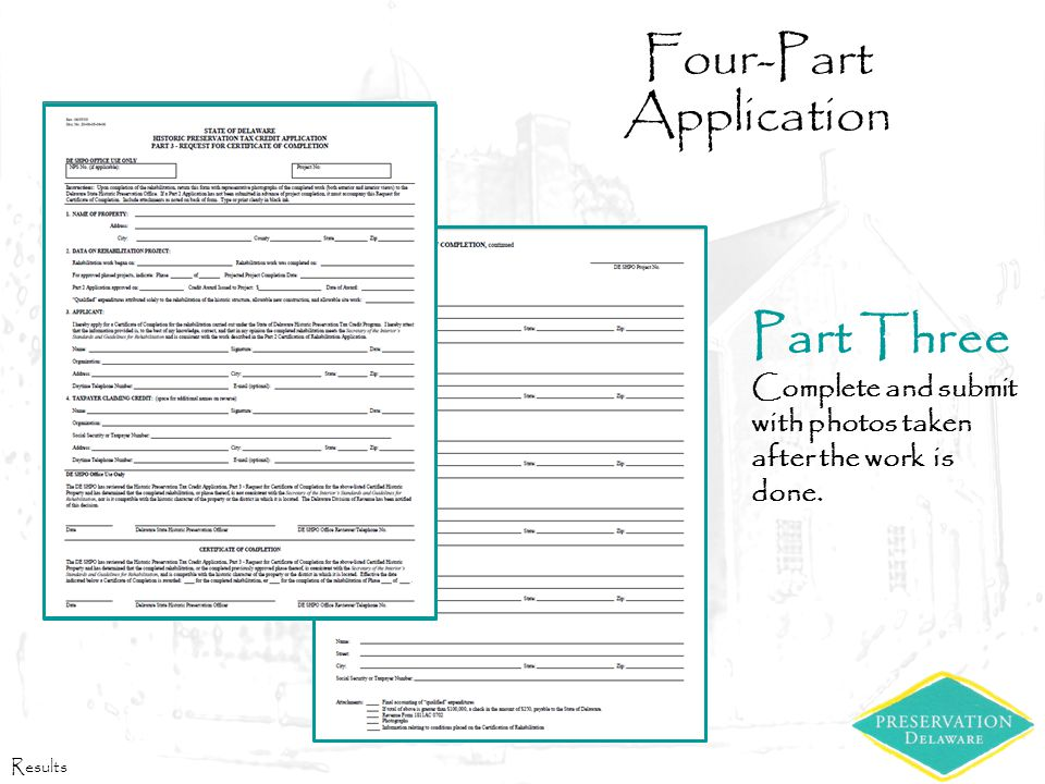 Four-Part Application Part Three Complete and submit with photos taken after the work is done.