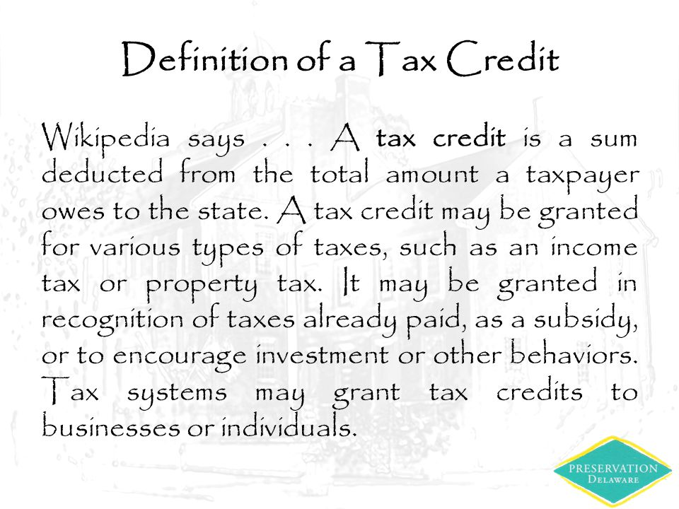 Definition of a Tax Credit Wikipedia says...