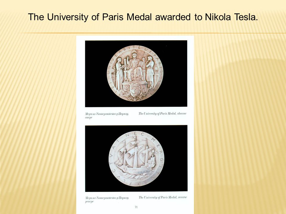 The University of Paris Medal awarded to Nikola Tesla.