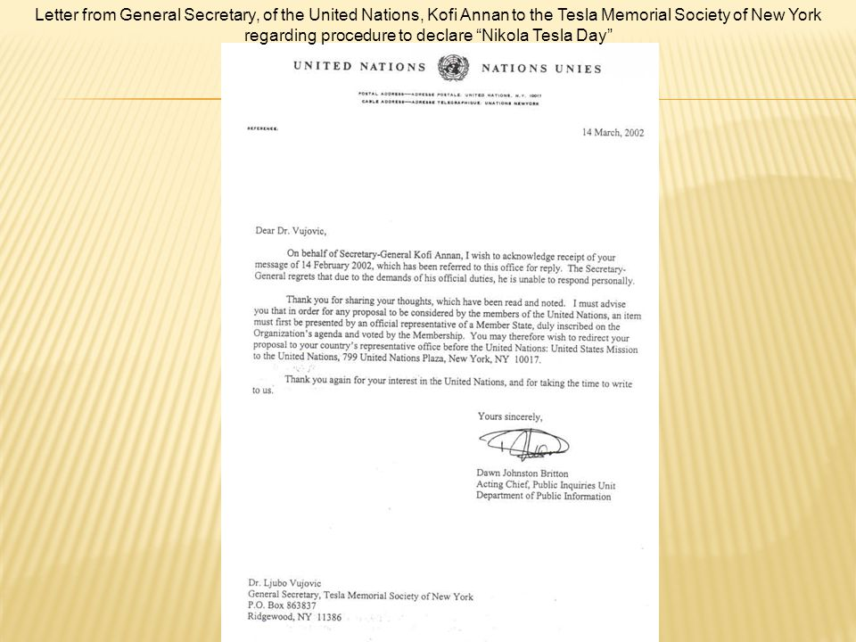 Letter from General Secretary, of the United Nations, Kofi Annan to the Tesla Memorial Society of New York regarding procedure to declare Nikola Tesla Day