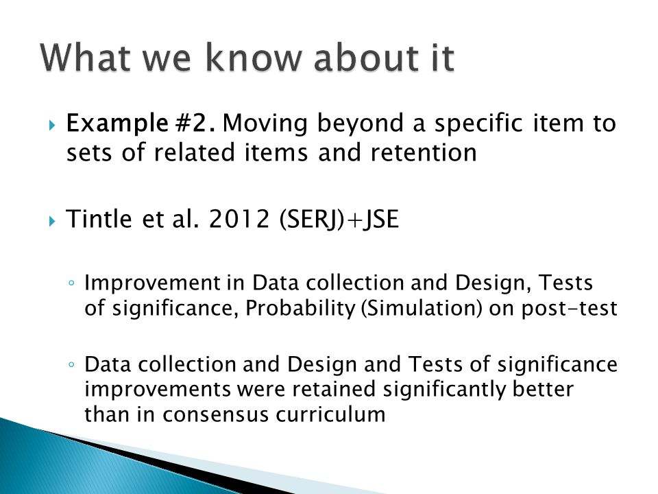  Example #2. Moving beyond a specific item to sets of related items and retention  Tintle et al.