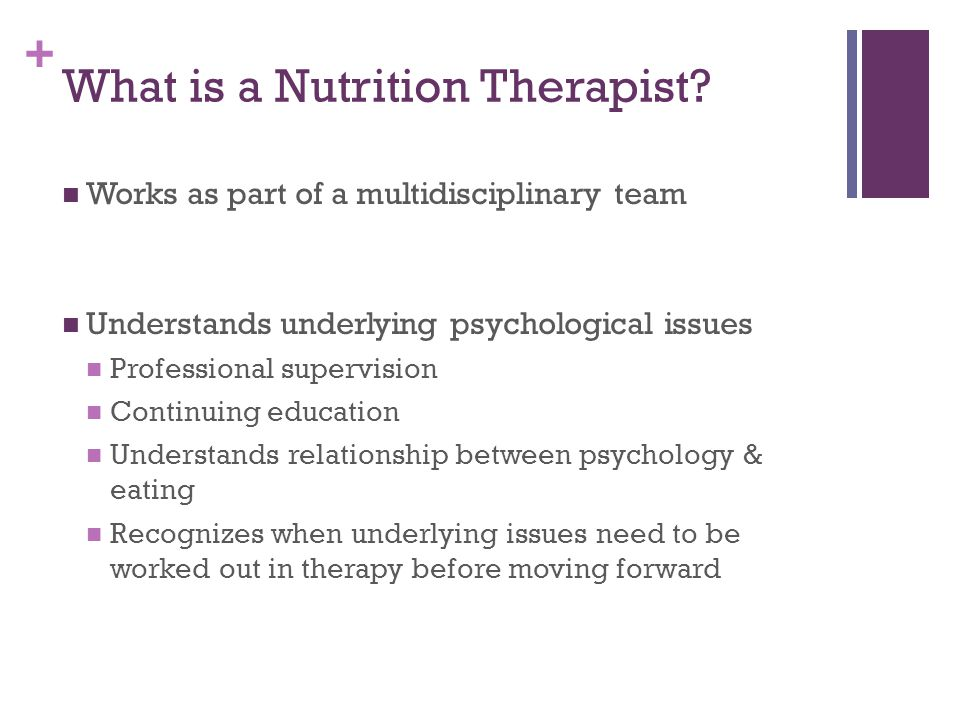 + What is a Nutrition Therapist.