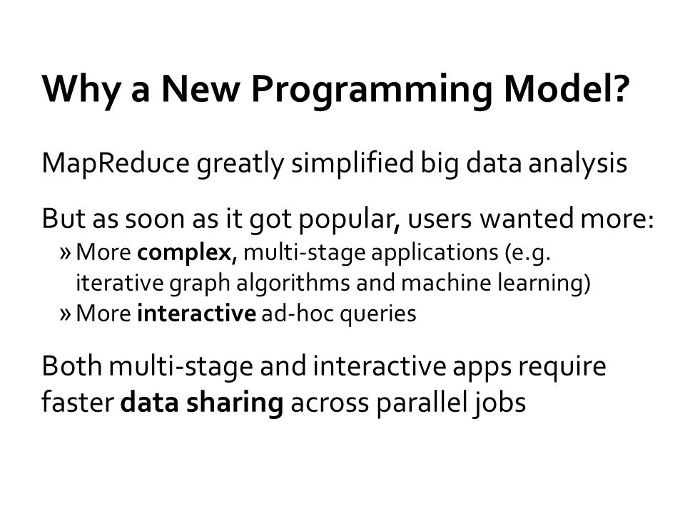 Why a New Programming Model.