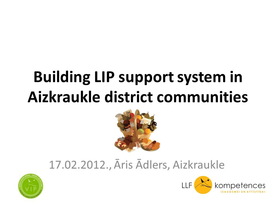 Building LIP support system in Aizkraukle district communities 17.02.2012., Āris Ādlers, Aizkraukle