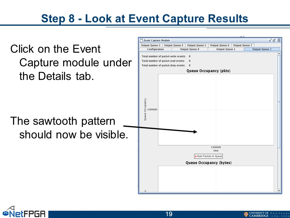 19 Step 8 - Look at Event Capture Results Click on the Event Capture module under the Details tab.