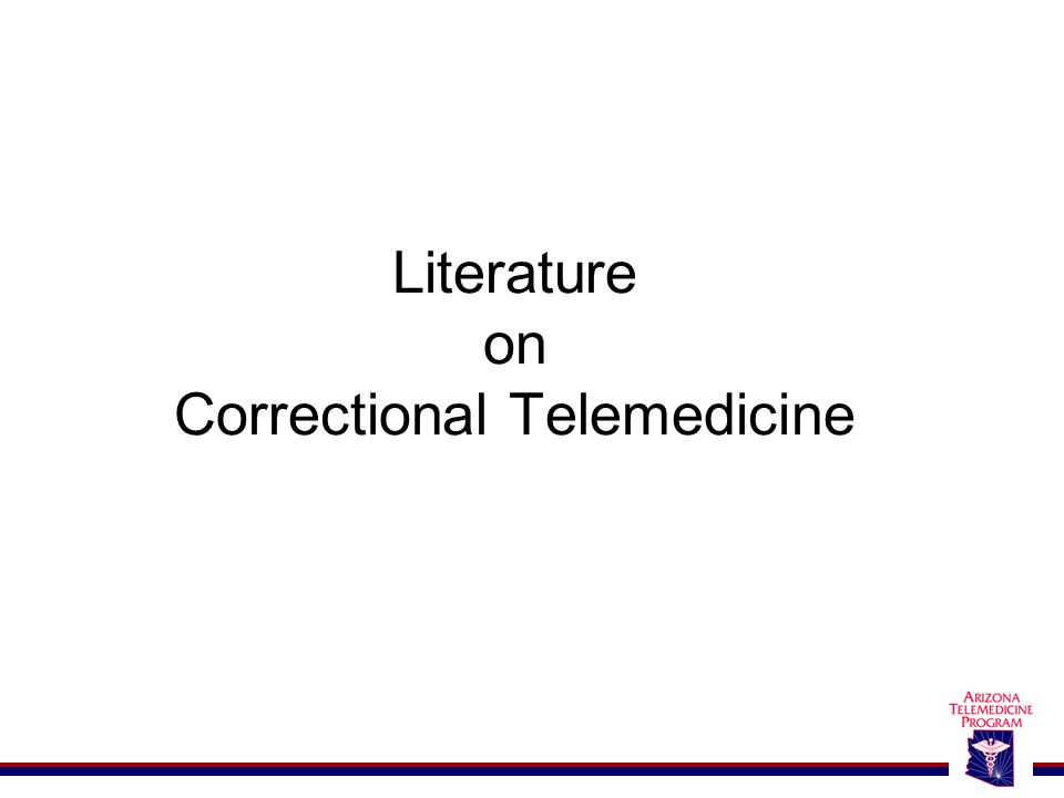 Literature on Correctional Telemedicine