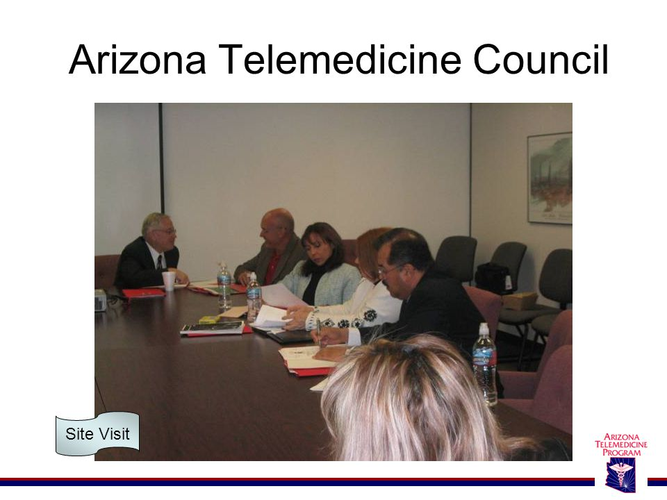Arizona Telemedicine Council Site Visit
