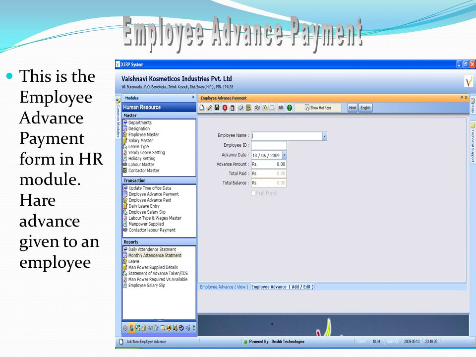 This is the Employee Advance Payment form in HR module. Hare advance given to an employee