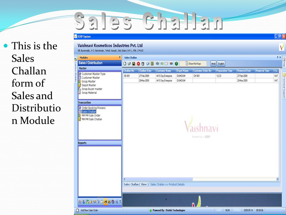 This is the Sales Challan form of Sales and Distributio n Module