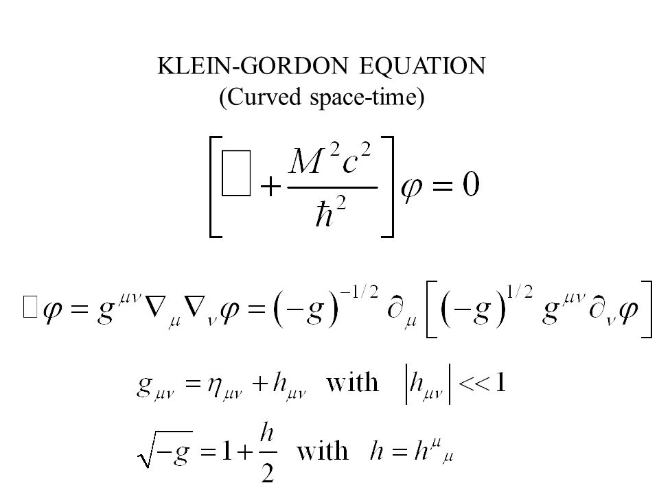 KLEIN-GORDON EQUATION (Curved space-time)
