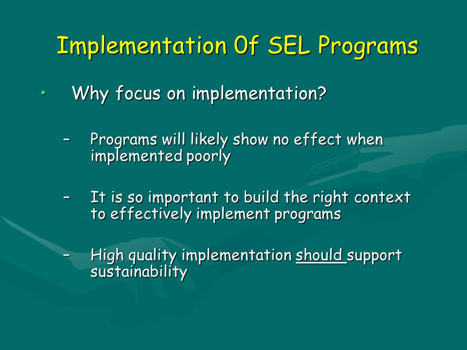 Implementation 0f SEL Programs Why focus on implementation Why focus on implementation.