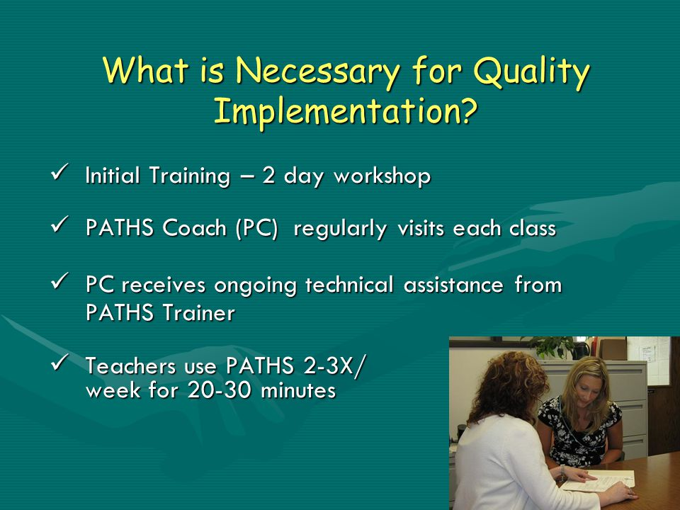What is Necessary for Quality Implementation.