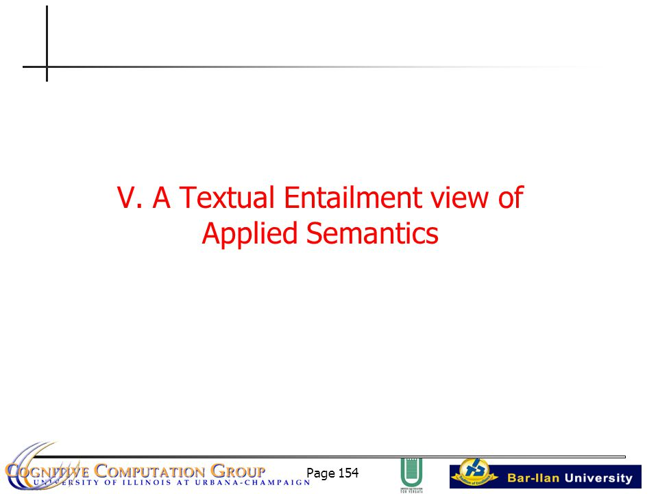 Page 154 V. A Textual Entailment view of Applied Semantics