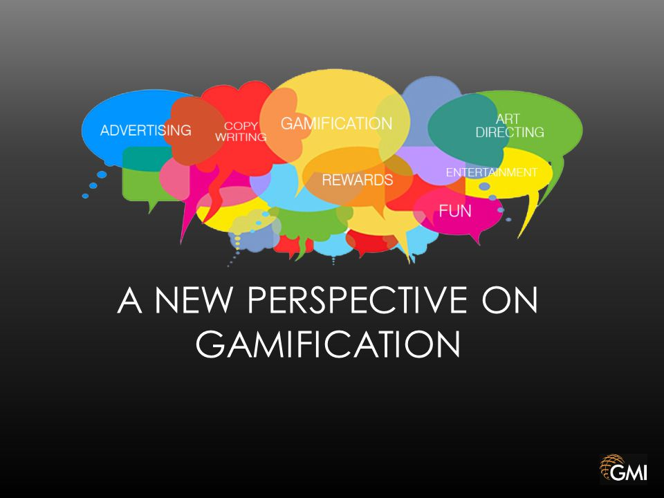 A NEW PERSPECTIVE ON GAMIFICATION