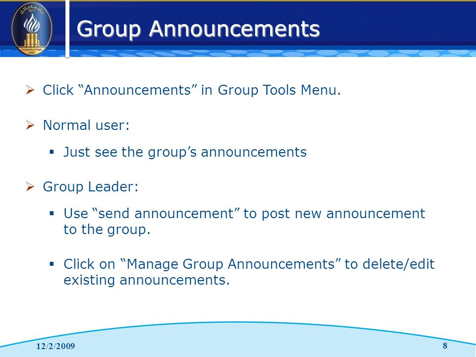 Group Announcements 12/2/2009 8  Click Announcements in Group Tools Menu.