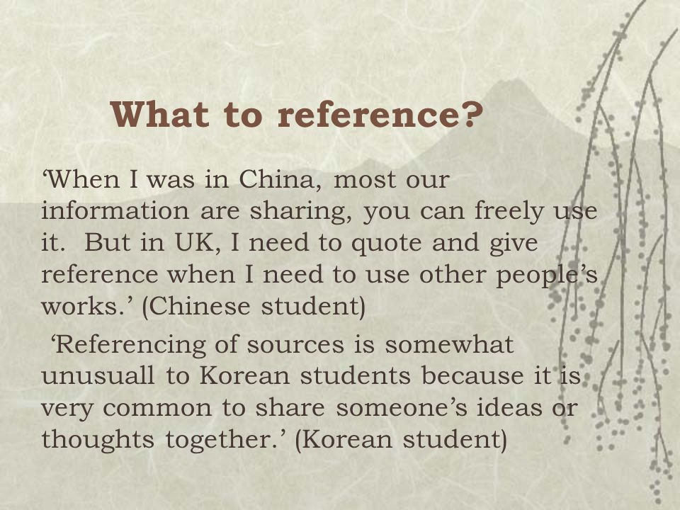 What to reference. 'When I was in China, most our information are sharing, you can freely use it.