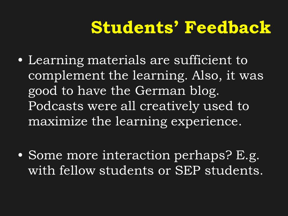 Students' Feedback Learning materials are sufficient to complement the learning.