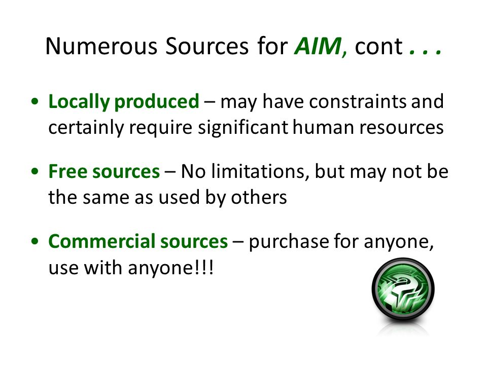 Numerous Sources for AIM, cont...